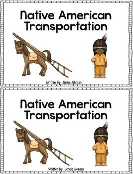 Native American Transportation- An Interactive Book
