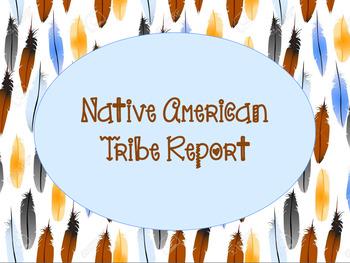 Native American Tribe Report