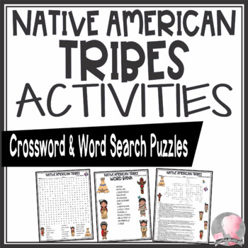 Native American Activities Tribes Crossword Puzzle and Word Search Find