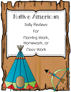 Native American Tribes Daily Review for Morning Work, Homework, or Class Work