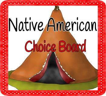 Native American Tribes Differentiated Choice Board