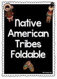 Native American Tribes Foldable