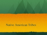 Native American Tribes Powerpoint