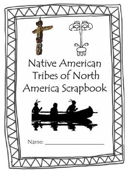 Native American Tribes Scrapbook