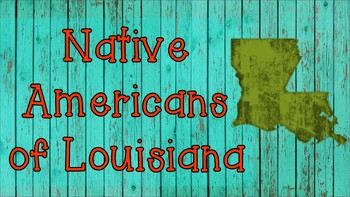 Native American Tribes of Louisiana Informational Articles