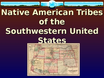 Native American Tribes of the Southwestern United States PowerPoint