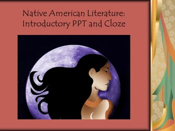 Native American Unit Introduction - PPT and Cloze