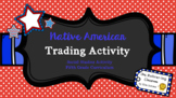 Native American Whole Group Trading Activity