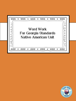 Native American Word Work Unit for two Weeks