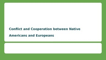 Native American and European Cooperation and Conflict SS4H2