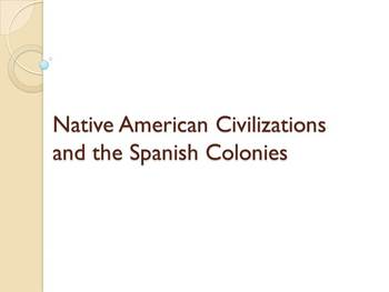 Native American and Spanish Colonies Power Point