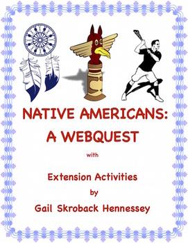 Native Americans(A Webquest/Extension Activities)