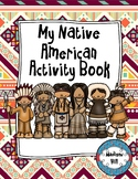 Native Americans Activity Book & Assessment (Reflects Geor