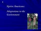 Native Americans Adaptations to Environment