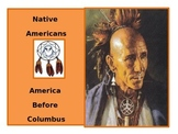 Native Americans: America Before Columbus - REVISED