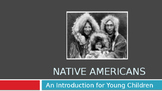 Native Americans:  An Introduction for Young Children PREP FREE!