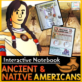 Native Americans Interactive Notebook | Ancient Americans Distance Learning