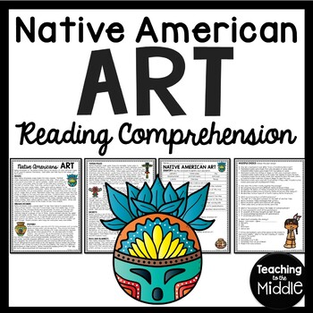 Native Americans Art Reading Comprehension Worksheet