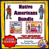 Native Americans Bundle with Text Dependent Questions for
