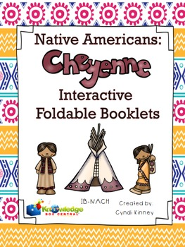 Native Americans: Cheyenne - Interactive Foldable Booklet - EBOOK