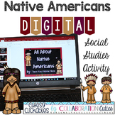 Native Americans Digital Activity {PowerPoint or Google Slides Show}