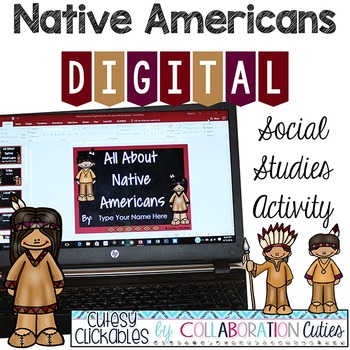 Native Americans Digital Activity {PowerPoint or Google Sl