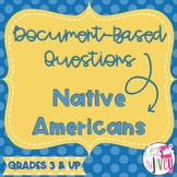 Native Americans DBQ Document-Based Questions (Distance Learning)