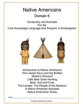 Native Americans--Engage NY-- Common Core--Kindergarten--Domain 6