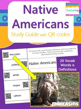 Native Americans Vocabulary Study Guide with QR Codes