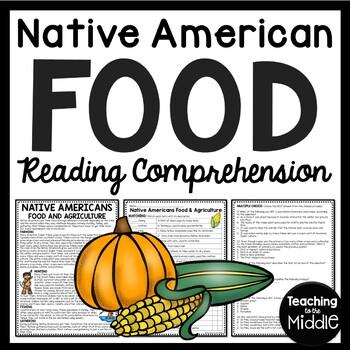 Native Americans Food Reading Comprehension Worksheet; Hun