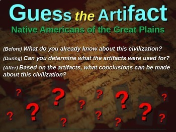 Native Americans (Great Plains) Guess the Artifact game: PPT w pictures & clues