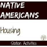 Native Americans - Housing of the Iroquois Station Activity