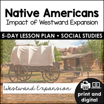 Native Americans: Impact of Westward Expansion