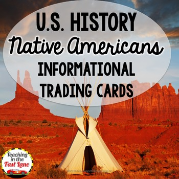 Native Americans Informational Trading Cards (U.S. History)