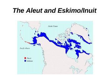 Inuit PowerPoint: Native Americans and Survival in the Arctic