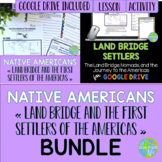 Native Americans - Land Bridge and the First Settlers of the Americas BUNDLE