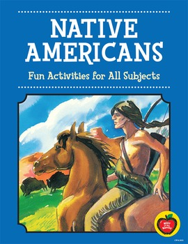 Native Americans Literature-Based Activities for Thematic Teaching