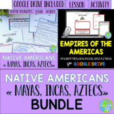 Native Americans - Mayas, Incas, Aztecs BUNDLE