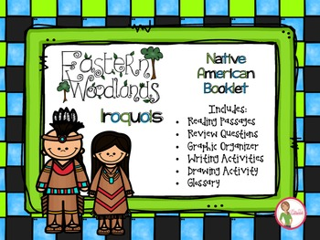 Native Americans - Northeast (Eastern Woodland) Iroquois Booklet