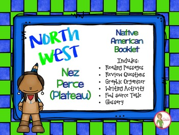 Native Americans - Northwest Plateau - Nez Perce Booklet