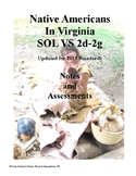 Native Americans Notes and Assessments: Virginia Studies SOL 2d-2g
