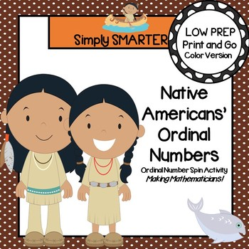 Native Americans' Ordinal Numbers:  LOW PREP Ordinal Number Spin Activity