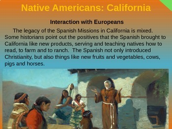 Native Americans (PART 10: CALIFORNIA) visual, textual, engaging 200-slide PPT