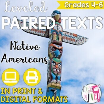 Paired Texts / Paired Passages: Native Americans Grades 4-6