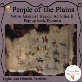 Native Americans:  People of the Plains Lessons, Activities & Pop Up Book
