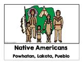 Native Americans: Powhatan, Lakota, Pueblo