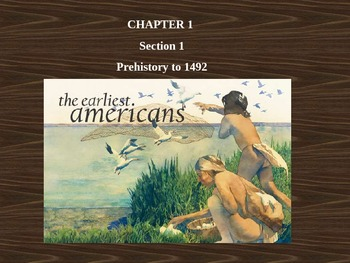 Native Americans - Prehistory to 1492
