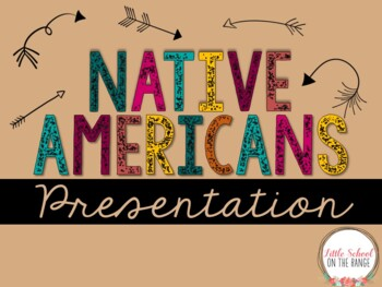 Native Americans Presentation