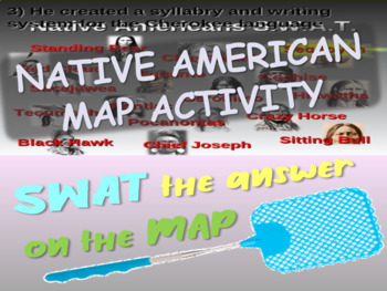 "Native Americans ""SWAT-the-MAP"" game! 40 Qs on figures, tribes, dwellings & more"