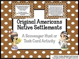 Native Americans Settlement in North America Task Cards or Scavenger Hunt